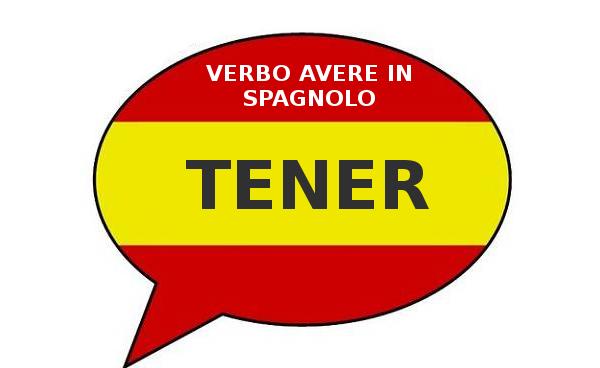Verbo avere in spagnolo – TENER