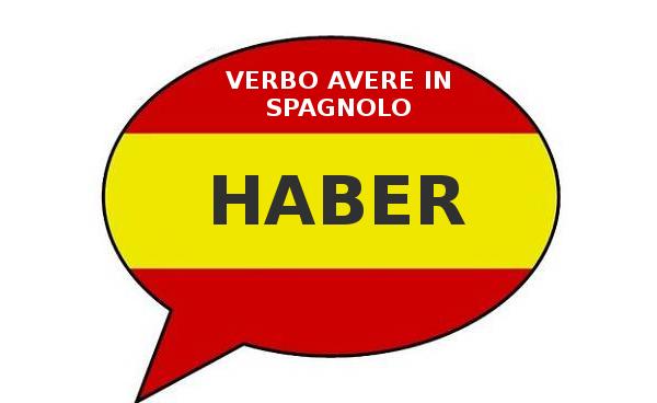 Verbo avere in spagnolo – HABER