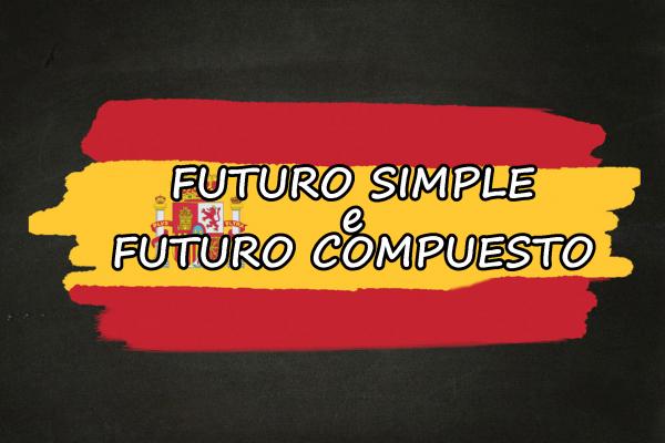 Il futuro in spagnolo – spiegazione e frasi esempio