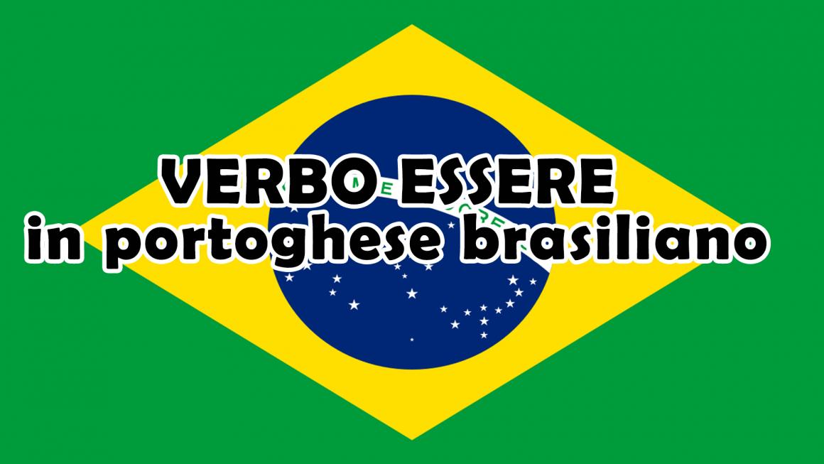 Verbo essere in portoghese brasiliano