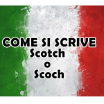 scotch o scoch o scocc